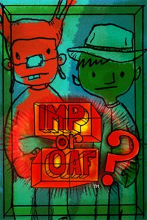 Imp or Oaf?